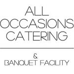All Occasions Catering and Banquet Facility LLC