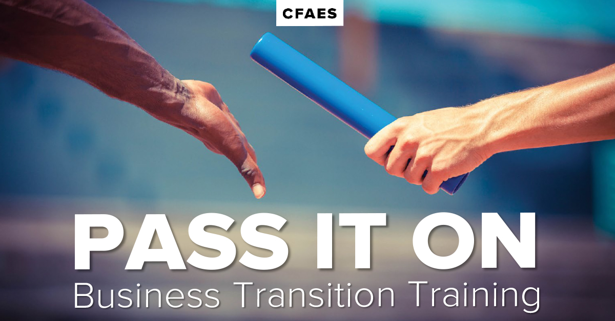 Pass It On: Business Transition Training -CFAES
