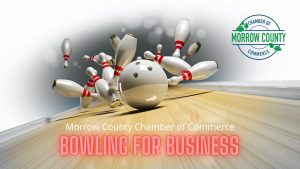 Bowling For Business at Morrow Lanes - Morrow County Chamber of Commerce